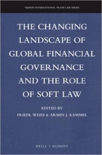 The Role of Soft Law in Global Financial Governance